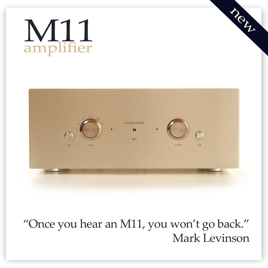 M11 Amplifier - Daniel Hertz Audio Systems - Mark Levinson